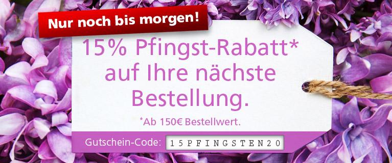 Zu Pfingsten: 15% Rabatt* auf Ihren Einkauf.
